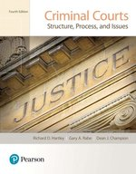 CRIMINAL COURTS: STRUCTURE, PROCESS & ISSUES (P)