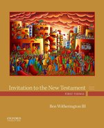 INVITATION TO THE NEW TESTAMENT : FIRST THINGS