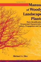 MANUAL OF WOODY LANDSCAPE PLANTS (P)