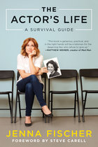 ACTOR'S LIFE: A SURVIVAL GUIDE